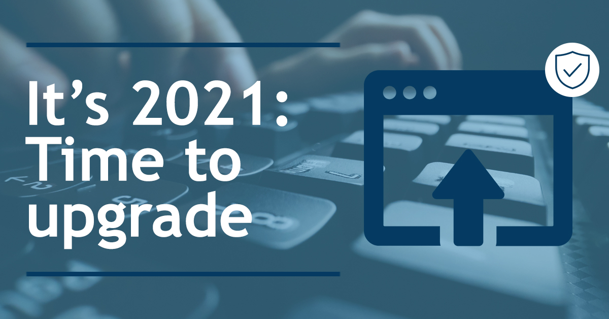 Is 2021 the year of the upgrade?